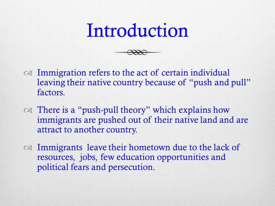 push and pull factors native americans Native americans black americans  the push factors made people want to leave their own countries, and the pull factors attracted them to the usa for example.