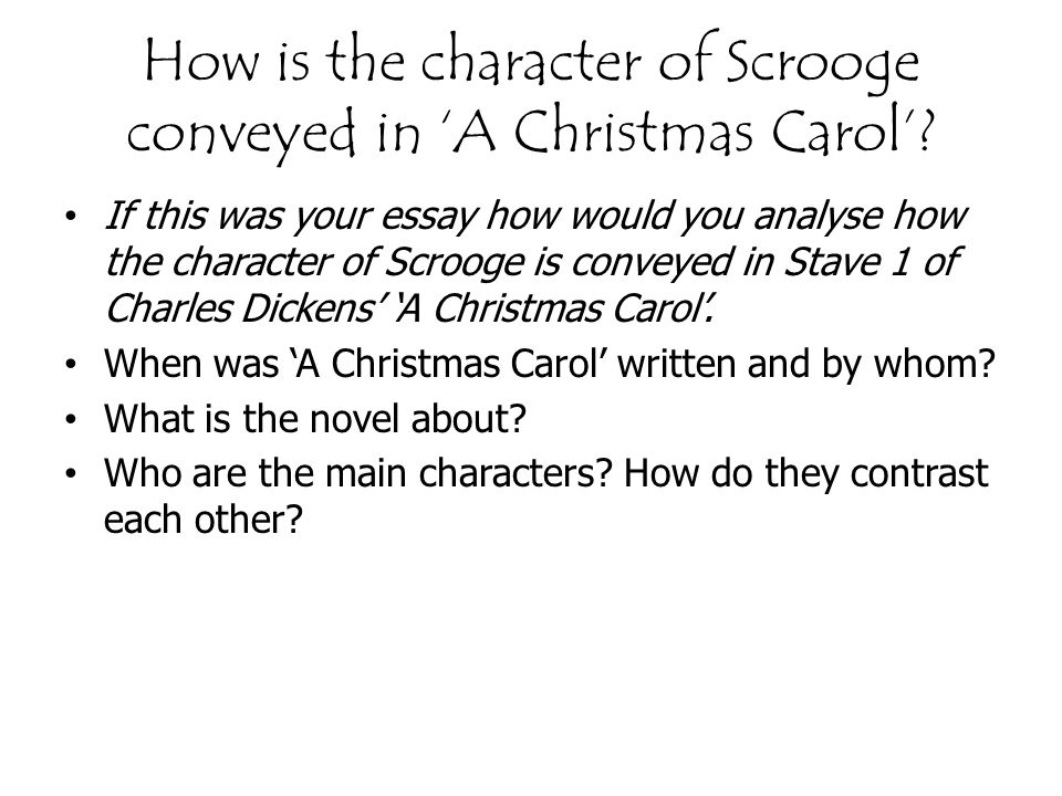 essay for a christmas carol Charles dickens's 'a christmas carol' tells us that we are all on the earth to improve and better ourselves this is shown through scrooge's behaviour and his life.