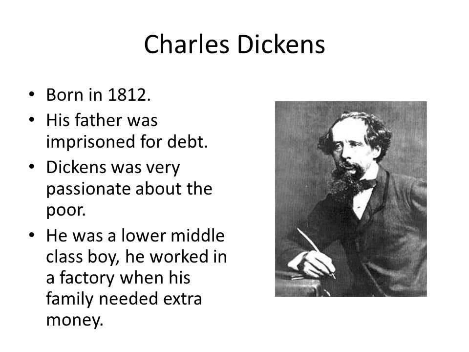 the influence of the life of charles dickens on his writing Charles dickens's biography and life storycharles john huffam dickens was an english  which he used in his writing  (from the life of charles dickens).