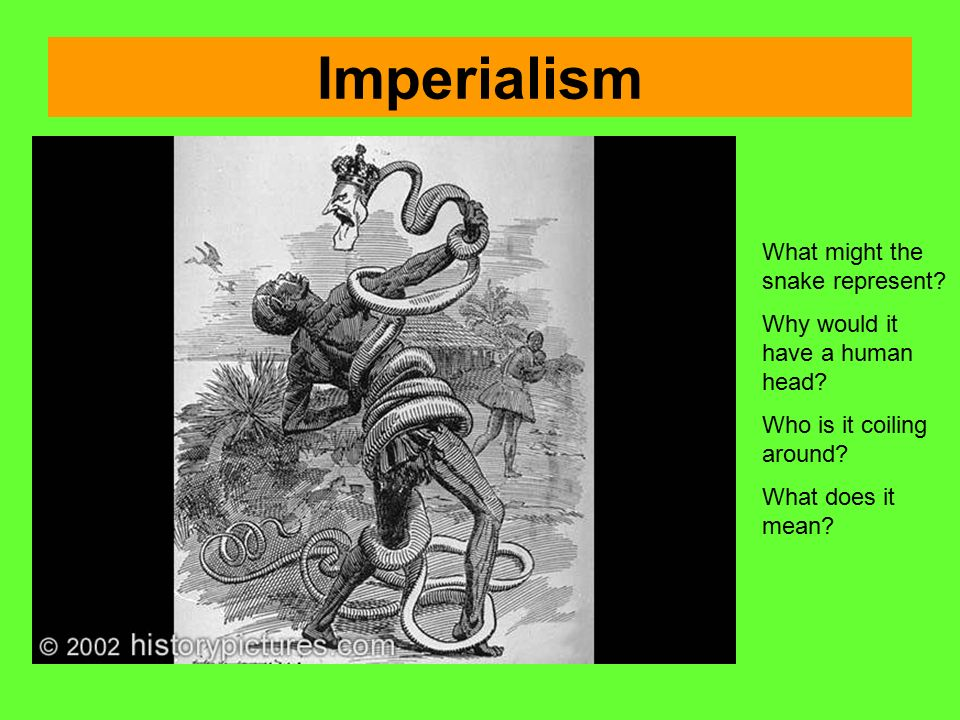 Imperialism What might the snake represent