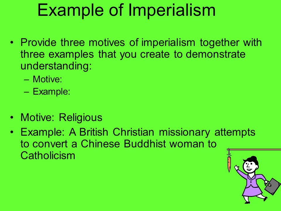Example of Imperialism