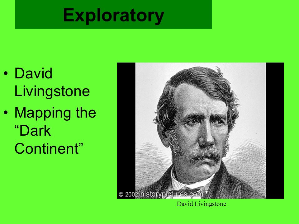 Exploratory David Livingstone Mapping the Dark Continent
