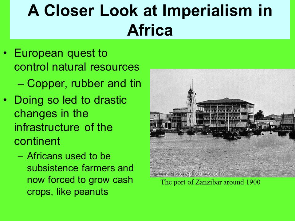 A Closer Look at Imperialism in Africa