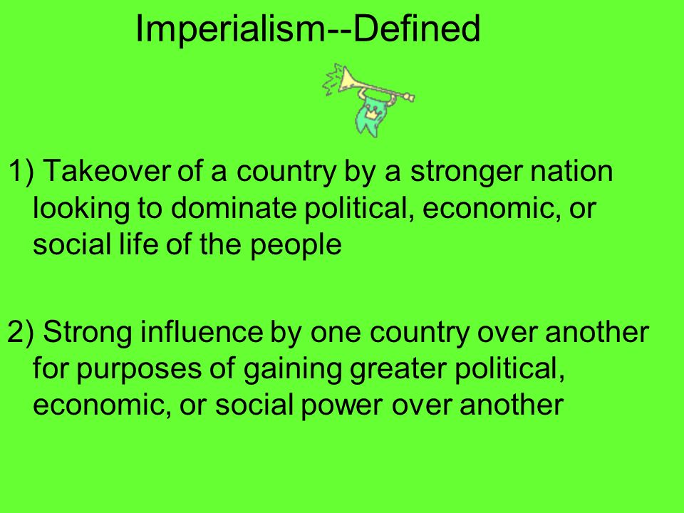 Imperialism--Defined