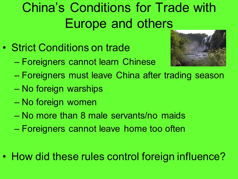 China's Conditions for Trade with Europe and others