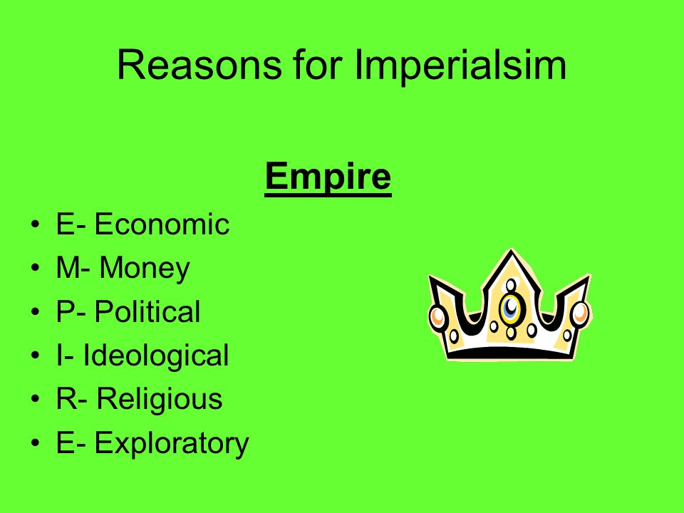 Reasons for Imperialsim