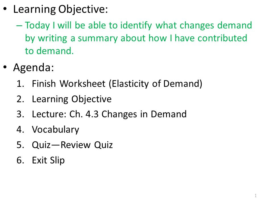 Learning Objective Agenda ppt download – Elasticity of Demand Worksheet