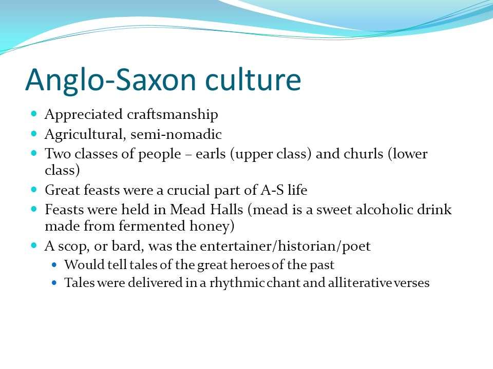 what values of anglo saxon society