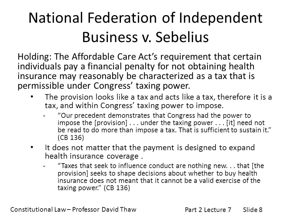 the national federation of independent business Syllabus national federation of independent business v sebelius, secretary of health and human services, ( ) 648 f 3d 1235, affirmed in part and reversed in part.