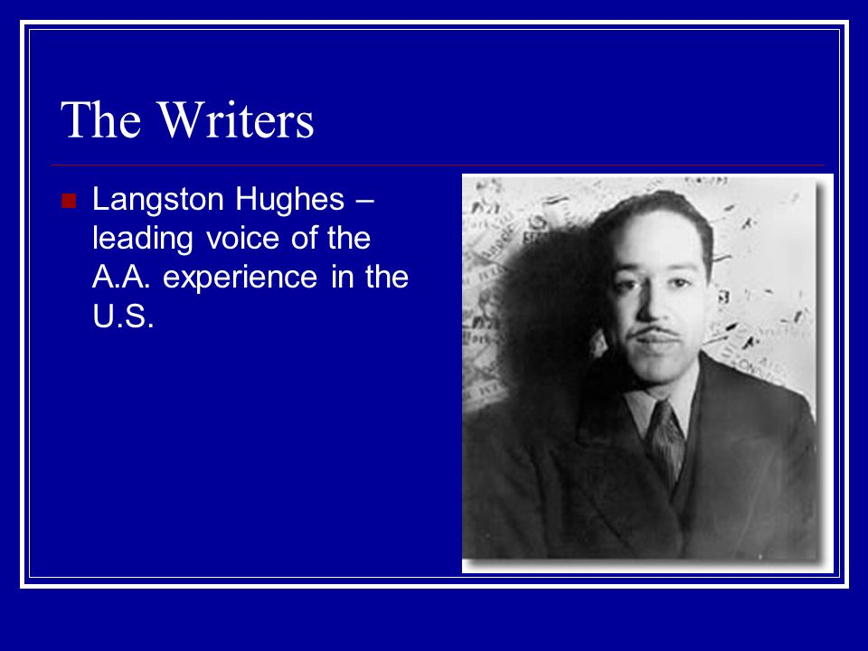 The Writers Langston Hughes – leading voice of the A.A. experience in the U.S.