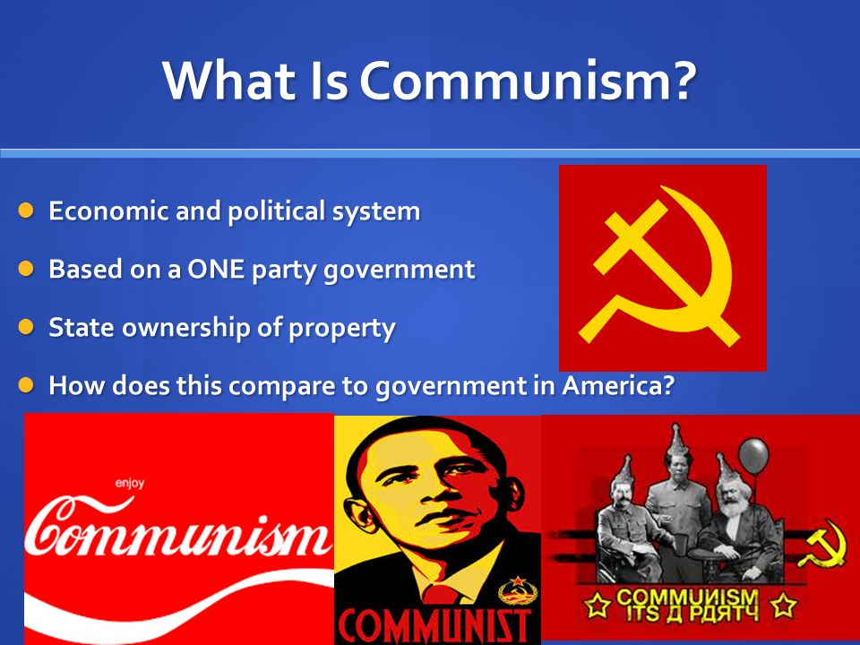 What Is Communism Economic and political system