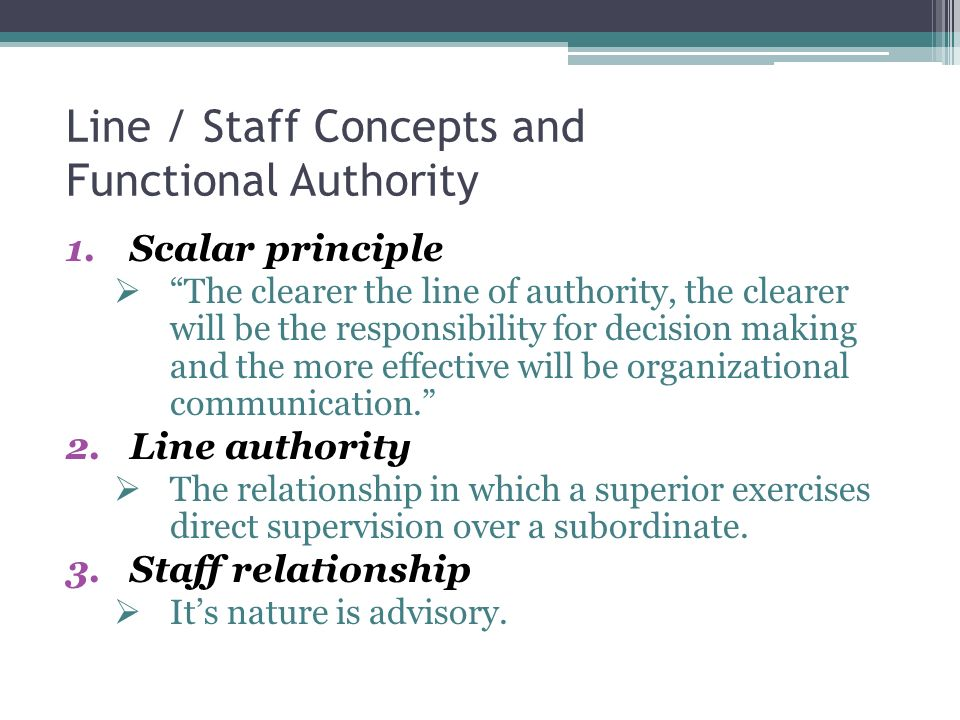 explain line staff and functional authority relationship