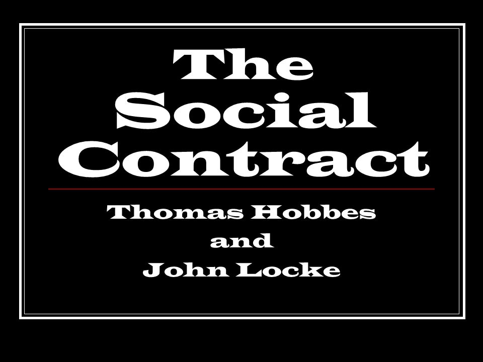 An analysis of the theme of government formation for hobbes and locke