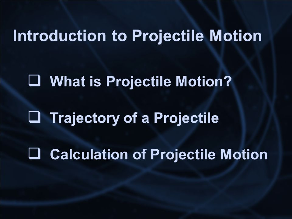 Introduction to Projectile Motion