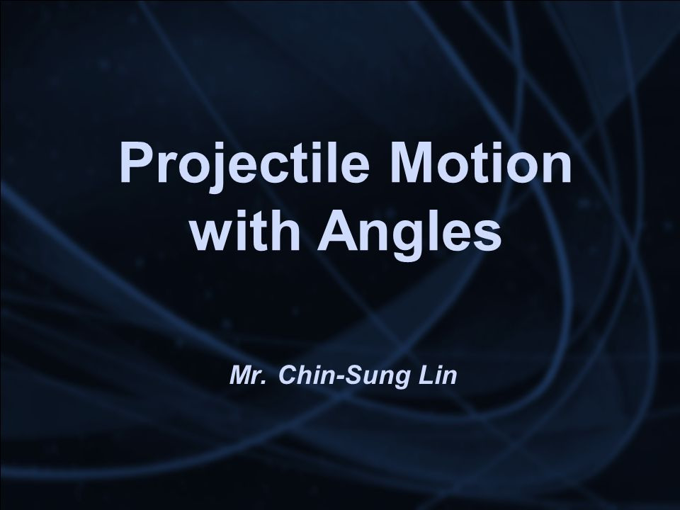 Projectile Motion with Angles