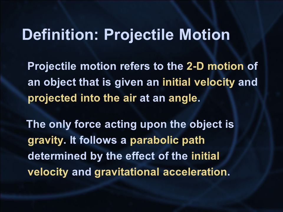 Definition: Projectile Motion