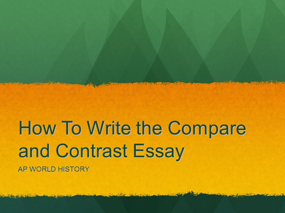 compare and contrast the world today An essay is, generally, a piece of writing that gives the author's own argument —  but the  these three poles (or worlds in which the essay may exist) are:   when writing a compare/contrast essay, writers need to determine their purpose, .
