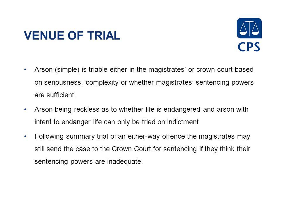 criminal damage with intent to endanger life sentencing guidelines