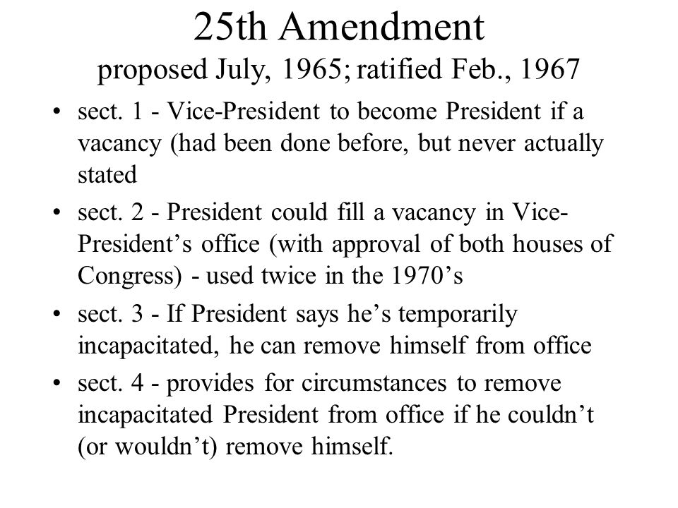 the us 25th amendment of the constitution in 1967 It was on this day in 1967 that two states, nevada and minnesota, made the  constitution's 25th amendment a reality, clearing up questions.