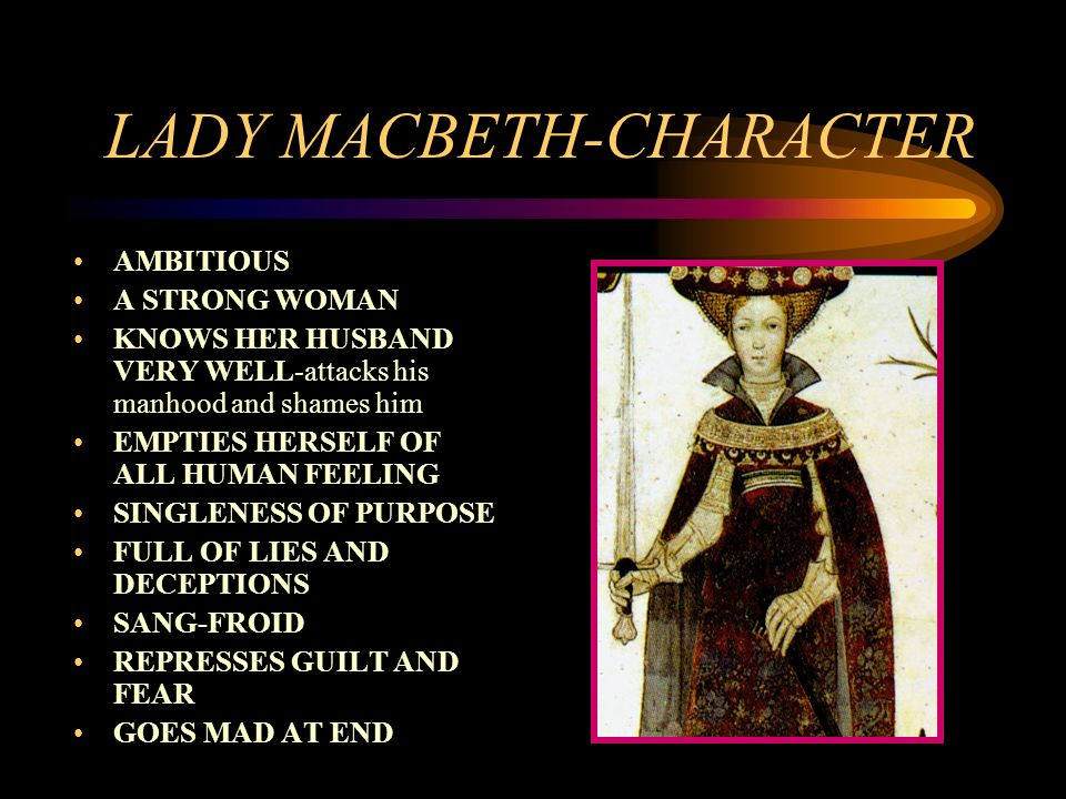 lady macbeth human weakness In macbeth, and lady macbeth, shakespeare created two characters  being  human, and an ambitious man, did macbeth find the temptation.
