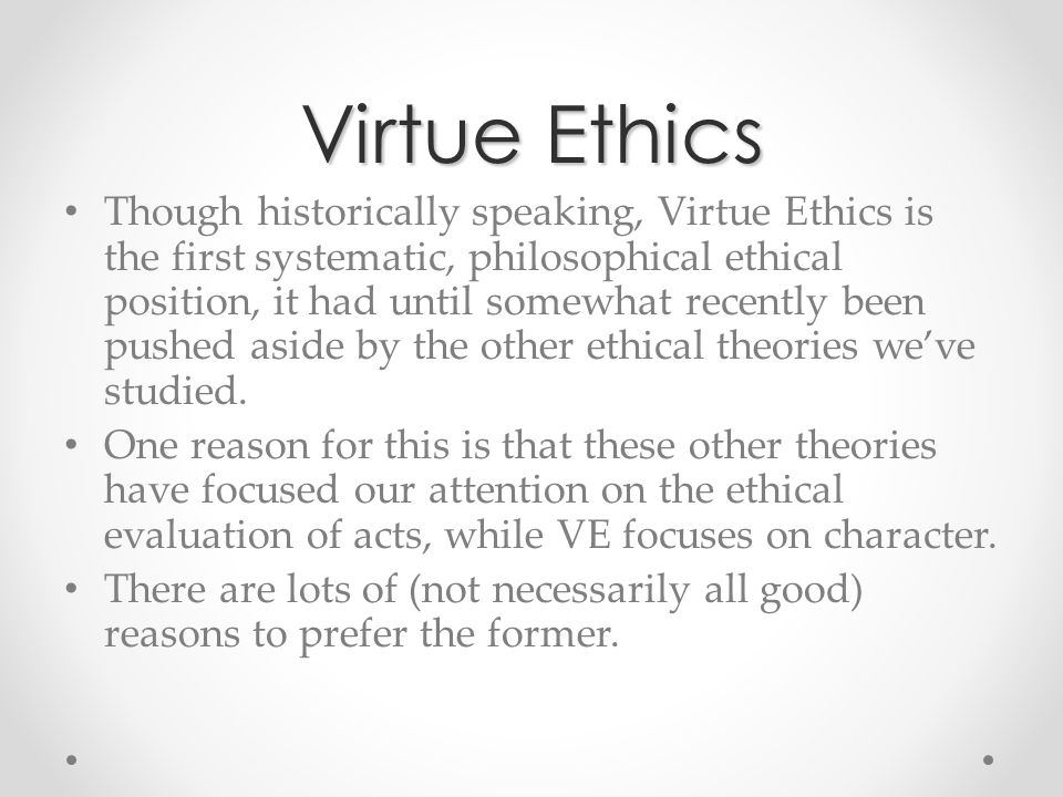 virtue ethics 6 essay Virtue ethics after reading aristotle's work on ethics and thinking about it for a few days we will write a custom essay sample on virtue ethics.