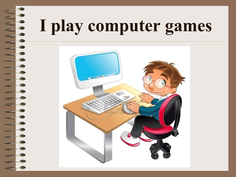 my hobby playing computer games How to overcome video game addiction  and use that hobby and involve video games, to sorta connect the two  i've been playing v-g's on pc since i was like 6.