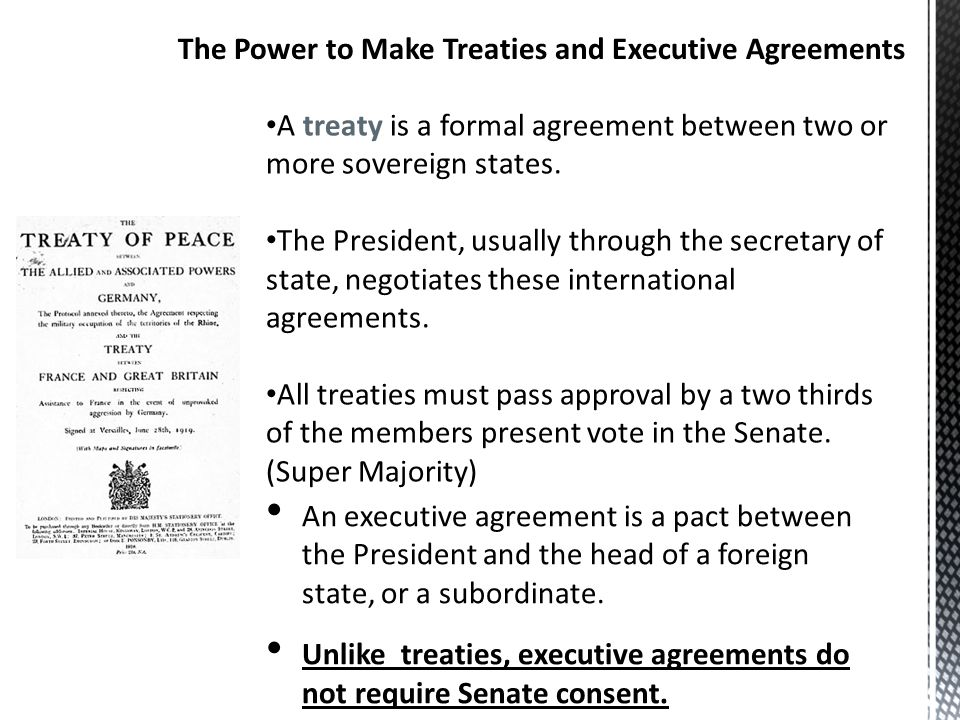 The presidency in action ppt video online download the power to make treaties and executive agreements platinumwayz