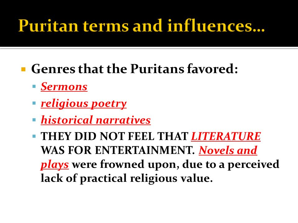 an essay on the religious influence of puritan literature Unsorted essay in what ways did the puritans influence america in economics ,politics ,and religion essay example  the puritan influence in american literature.