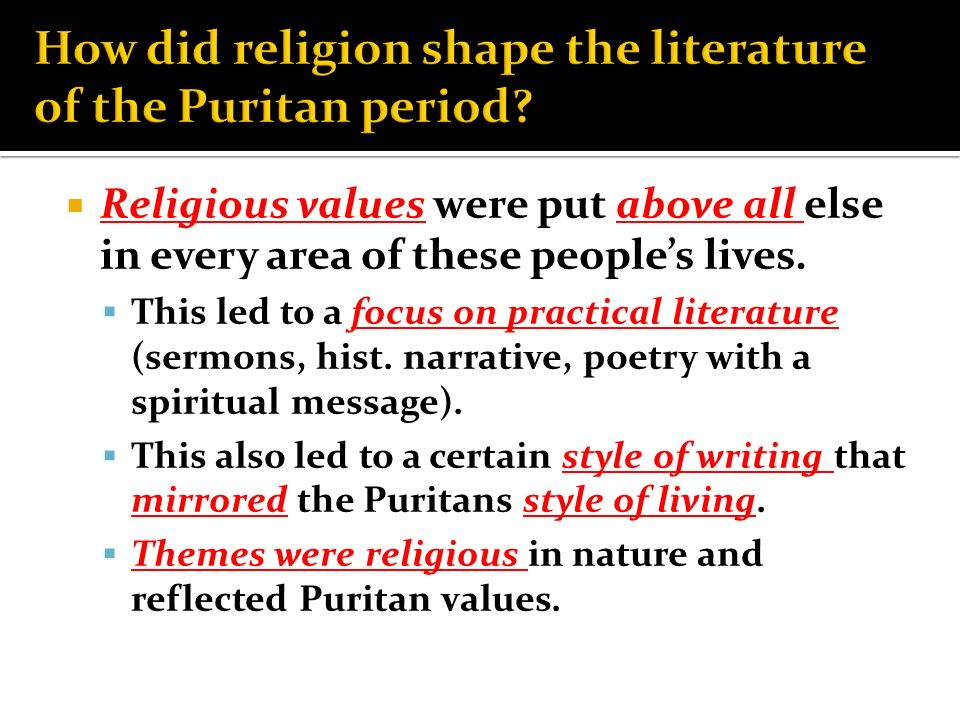 an essay on the religious influence of puritan literature Religious influences on emily dickinson: puritanism and transcendentalism in her poetry  literature study  emily_dickinson_essay - religious influences on.
