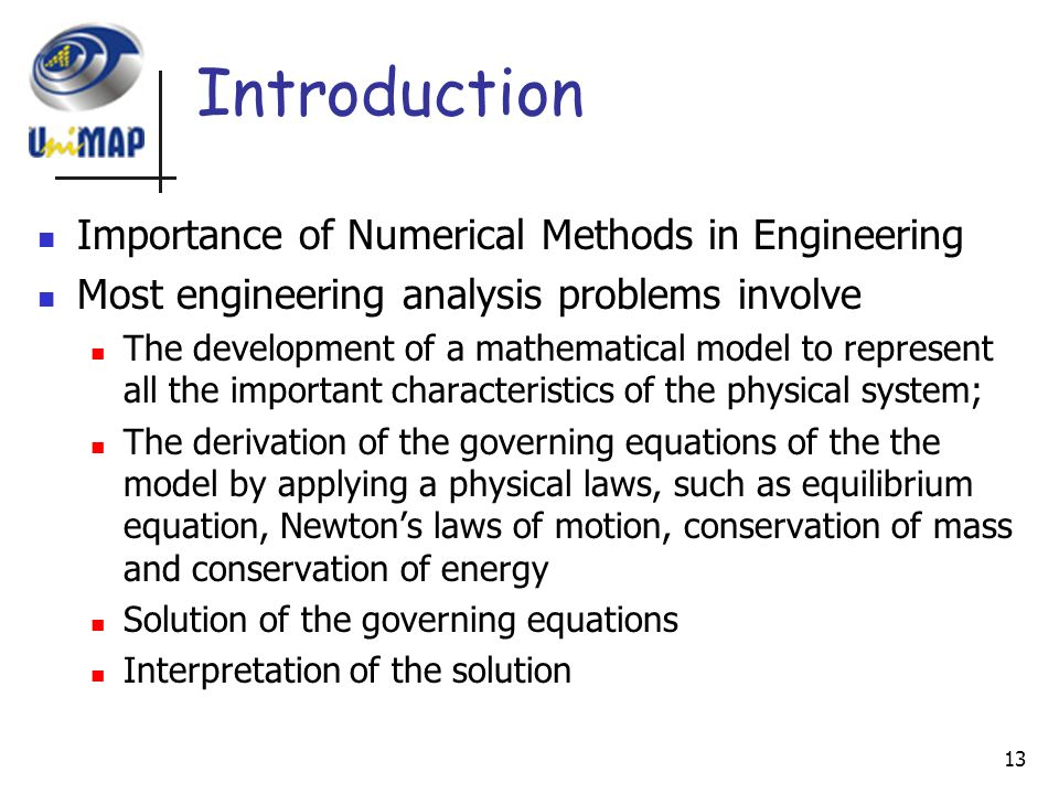 an analysis of numerical methods The point of numerical analysis is to analyze methods that are used to give approximate number solutions to what is the role of numerical methods in computer.