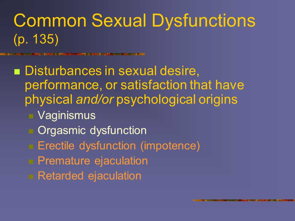 Common Sexual Dysfunctions (p. 135)