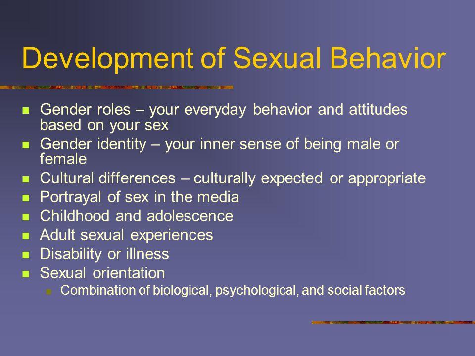 Development of Sexual Behavior
