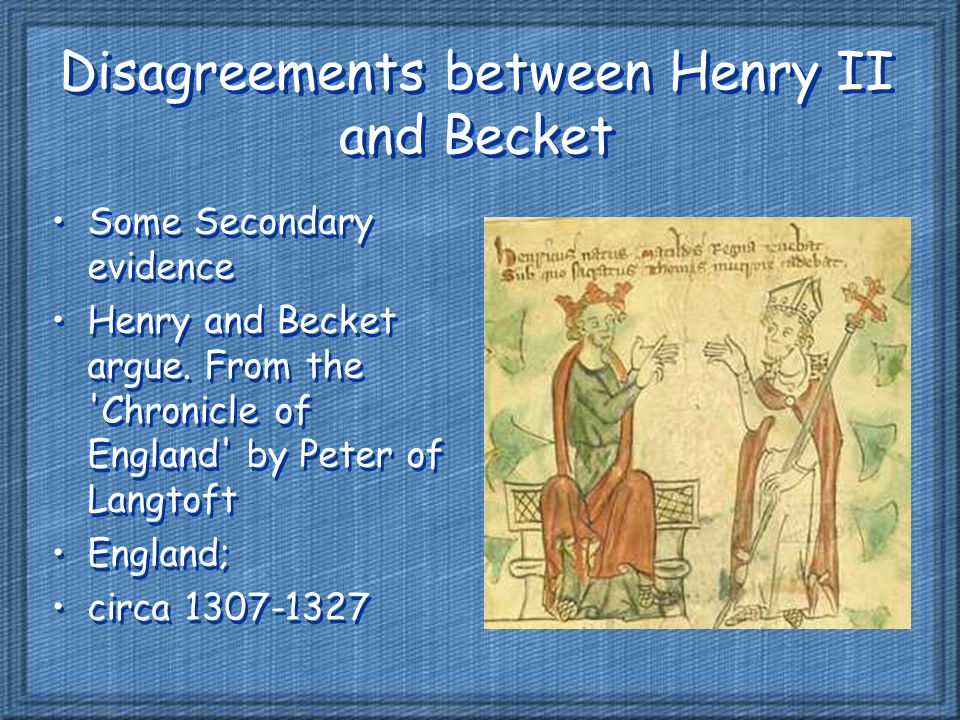the friendship between king henry and thomas becket Henry was crowned king henry viii and catherine was crowned queen at westminster abbey henry ii the friendship between king henry and thomas becket and the effect of.