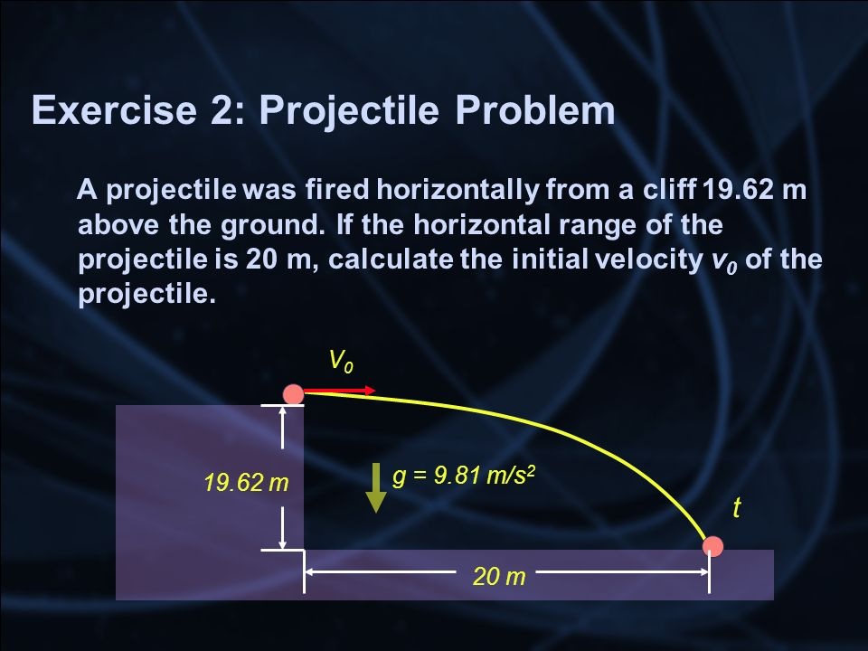 Exercise 2: Projectile Problem