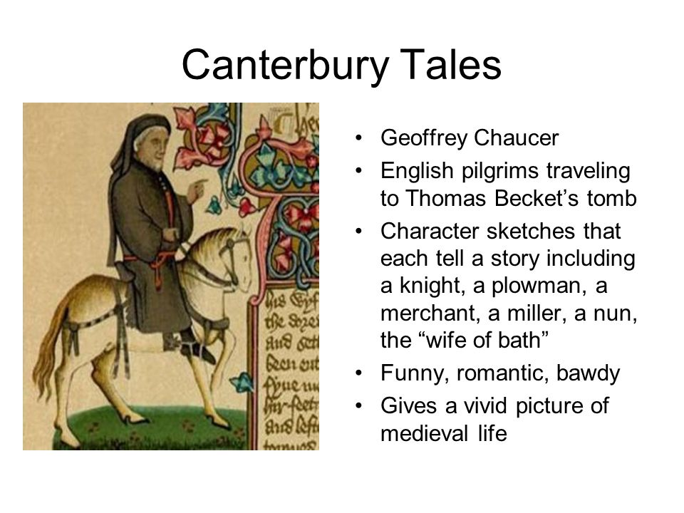 the illustration of the medieval church in the canterbury tales by geoffrey chaucer The canterbury tales geoffrey chaucer buy share buy home literature notes the alexander the representative of the ideal for the medieval person five husbands at the church door in chaucer's time.