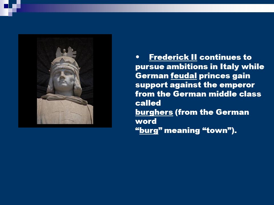 Frederick II continues to pursue ambitions in Italy while