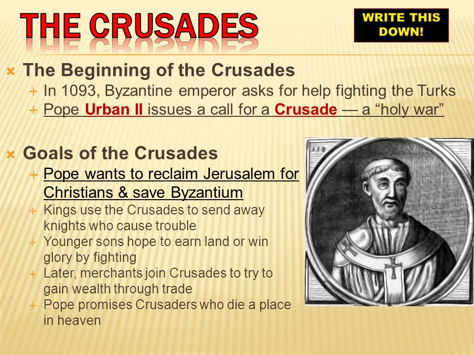 The crusades The Beginning of the Crusades Goals of the Crusades