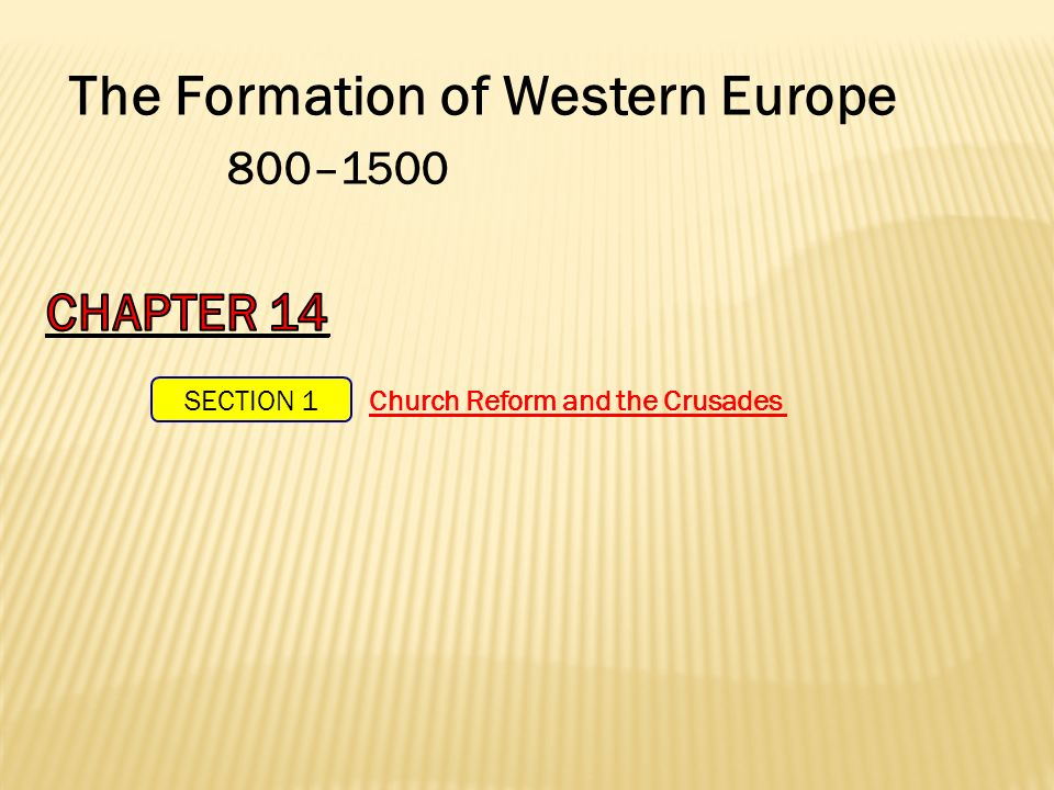 The Formation of Western Europe 800–1500