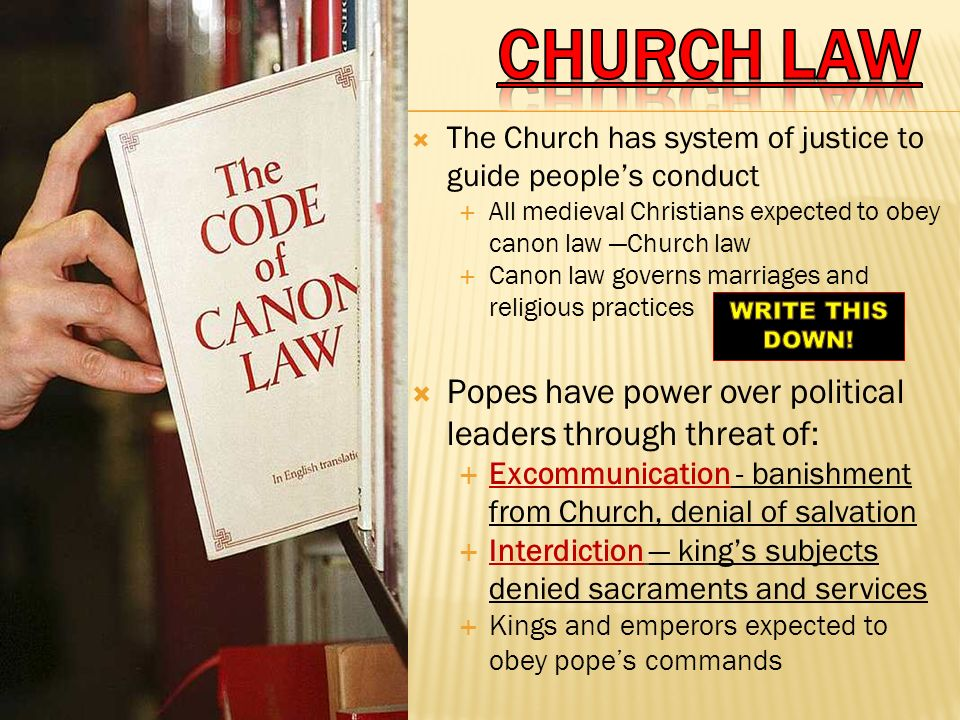 CHURCH LAW Popes have power over political leaders through threat of: