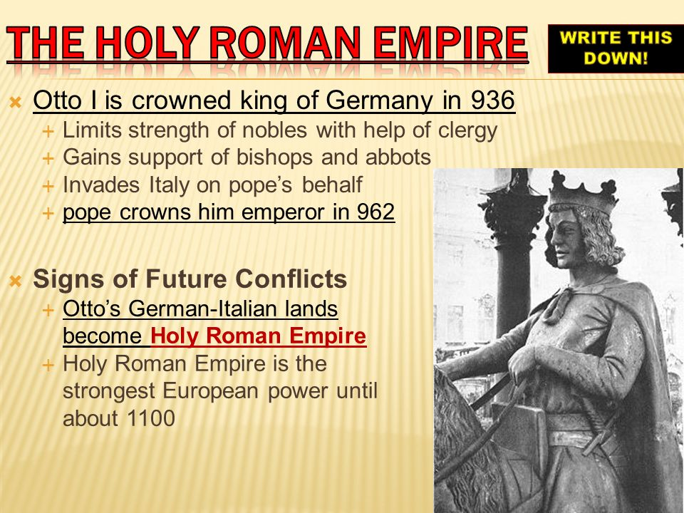 The holy roman empire Otto I is crowned king of Germany in 936
