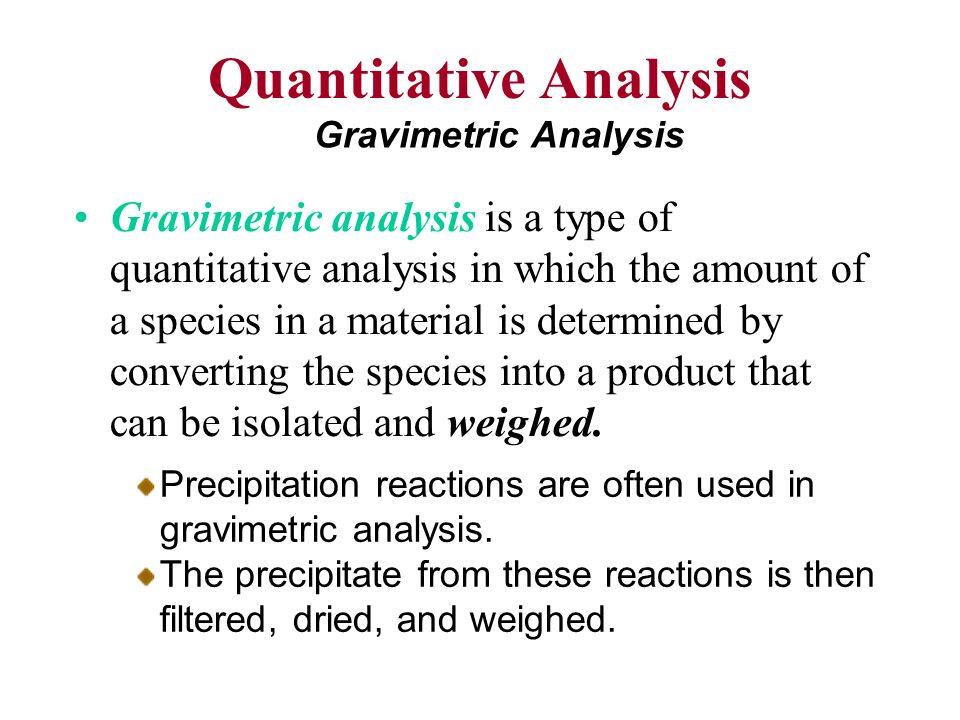 quantitative determination of sulfate by gravimetric analysis essay Gravimetric analysis the quantitative determination of a substance by the precipitation method of gravimetric analysis involves isolation of an ion in solution the precipitate is barium sulfate the first stage is to determine the number of moles of barium sulfate produced, this.