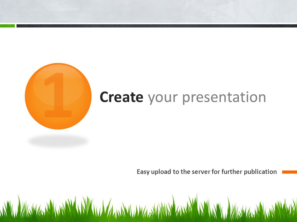 Create your presentation