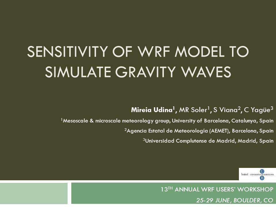 Sensitivity of WRF model to simulate gravity waves
