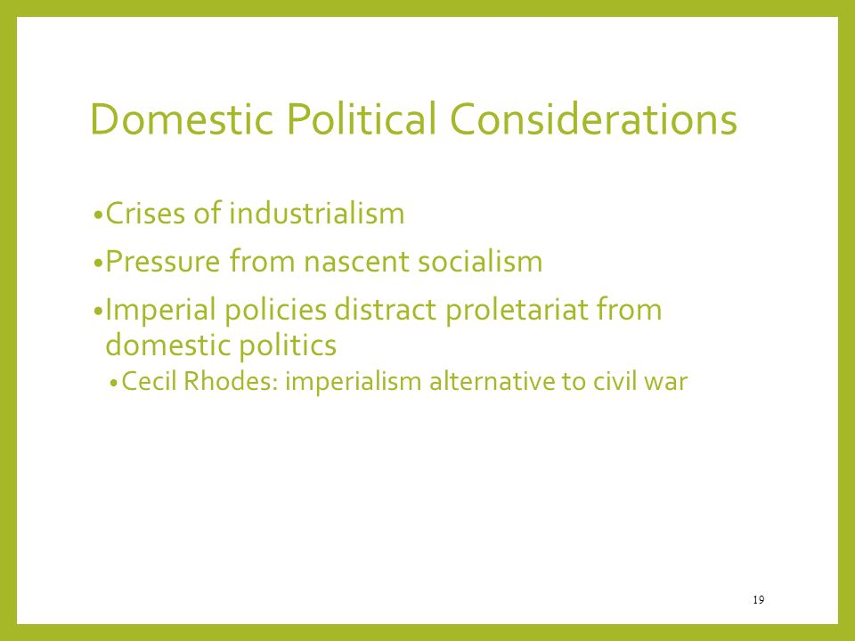 Domestic Political Considerations