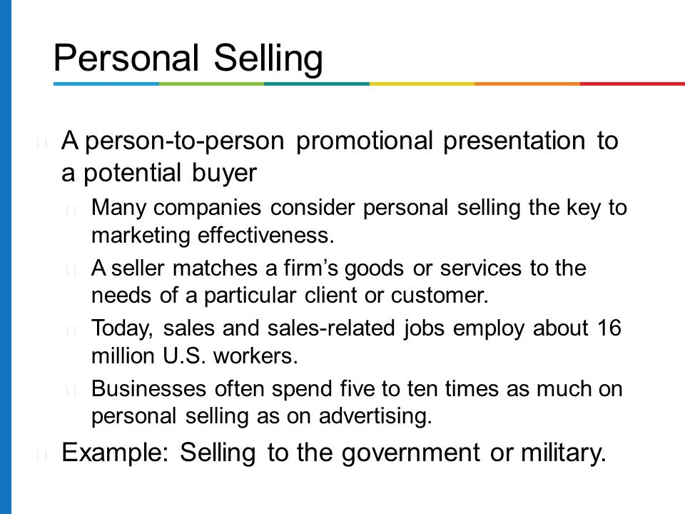 marketing strategies for personal selling Marketing strategies for personal selling facebook twitter stumbleupon e print shar facebookemail  ————————————————- shareemaispersonal selling is the act of orally communicating with a potential customer with the intention of closing a sale.