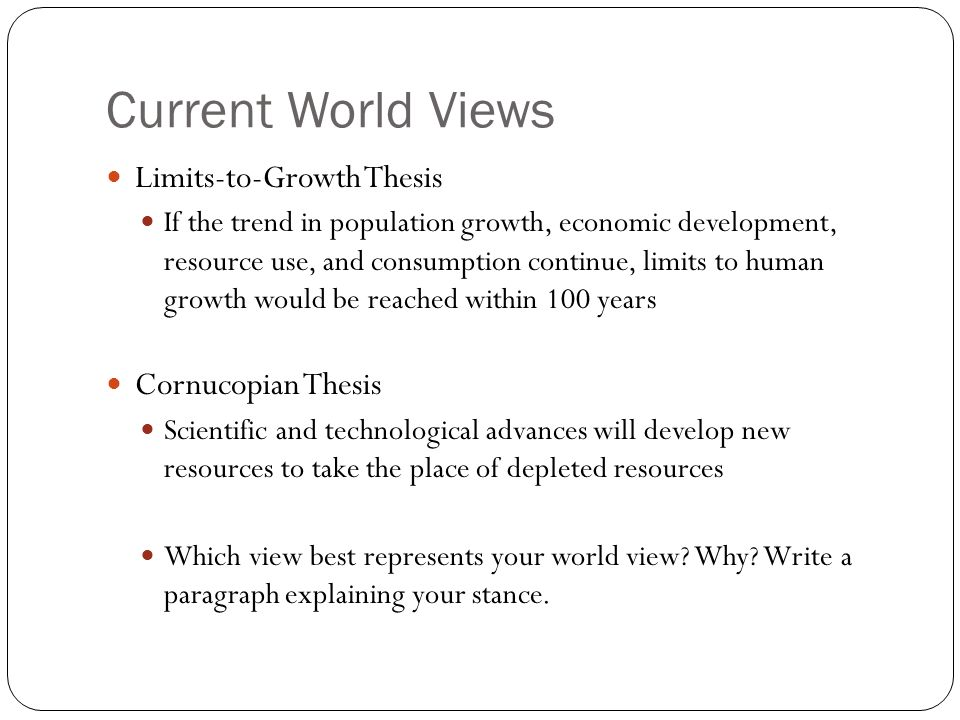limits-to-growth thesis No limits to growth 5 years ago, economist julian simon taught biologist paul ehrlich a lesson in economics and population growth.