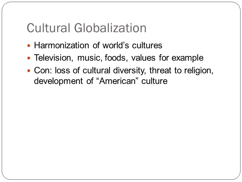 Does globalization destroy cultural diversity