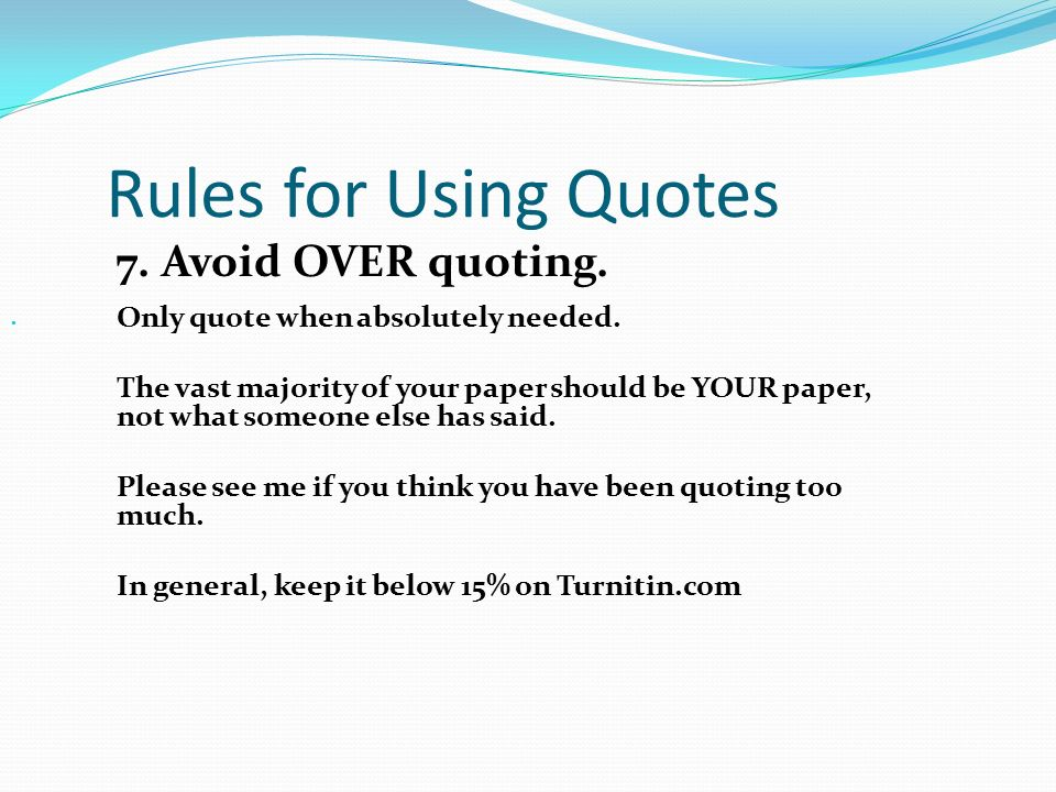 how to cite textual evidence ppt  rules for using quotes 7 avoid over quoting