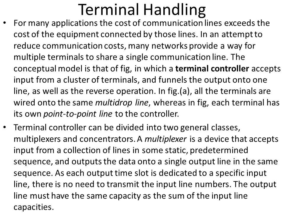 Terminal Handling