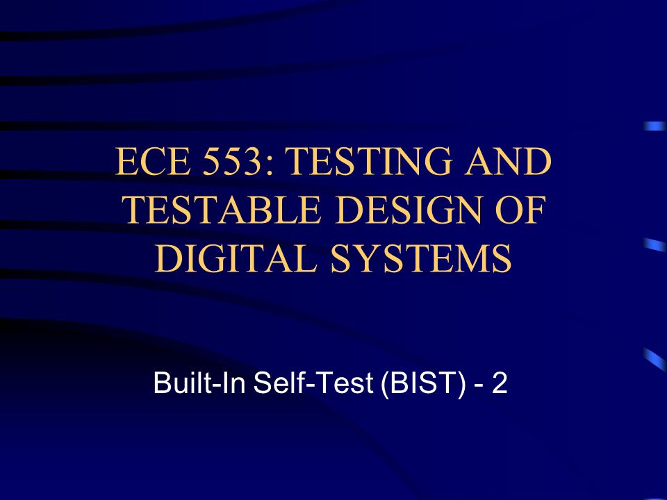 Digital Systems Testing And Testable Design Ppt
